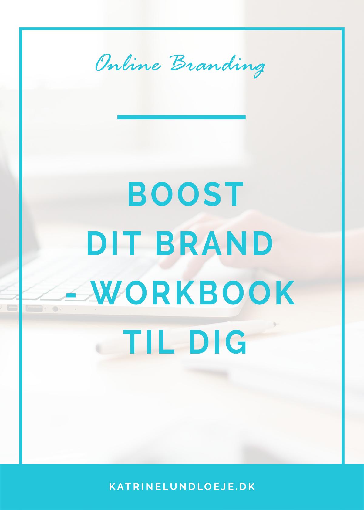 boost dit brand - workbook til dig