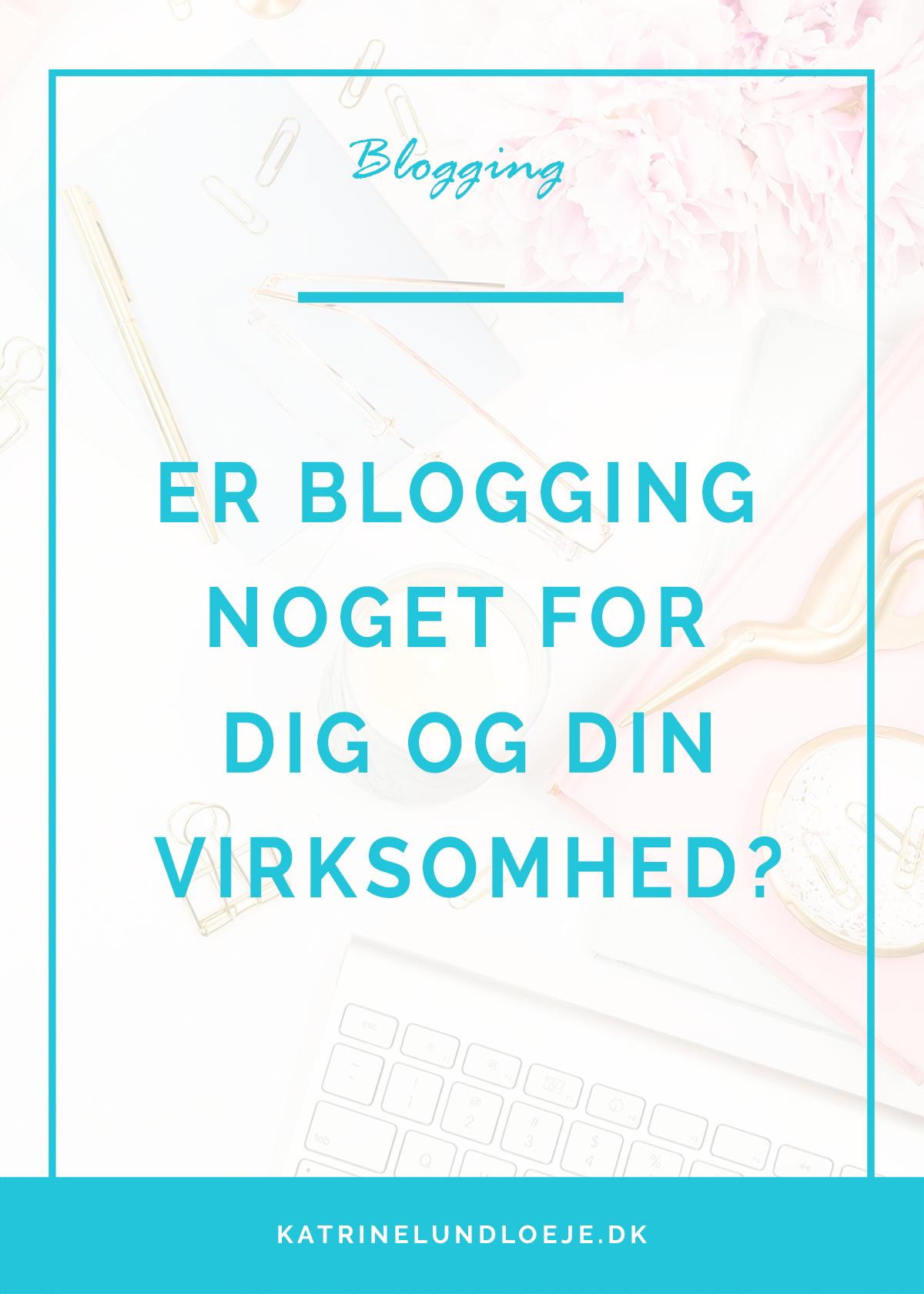 er blogging noget for dig og din virksomhed?