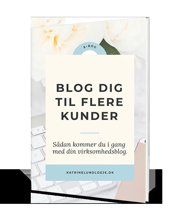 blog dig til flere kunder